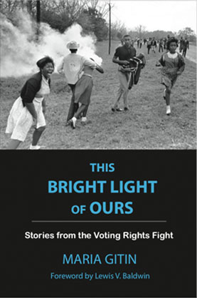 This Bright Light of Ours by Maria Gitin
